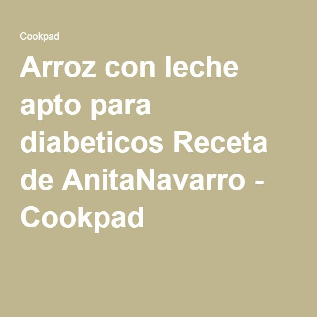 Arroz con leche apto para diabeticos Receta de AnitaNavarro - Cookpad