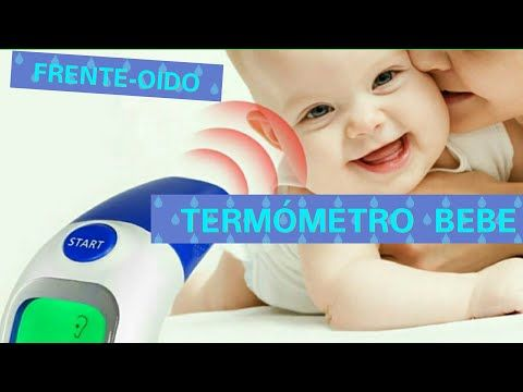 TERMÓMETROS BEBE FRENTE-OIDO - YouTube