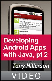 Developing Android Applications with Java, Part 2 (Building a Twitter App)