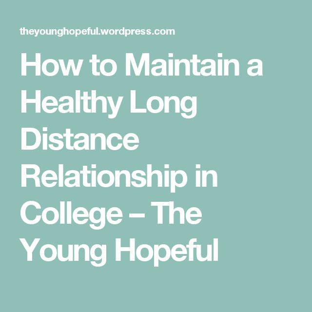 blog tips long distance college relationships
