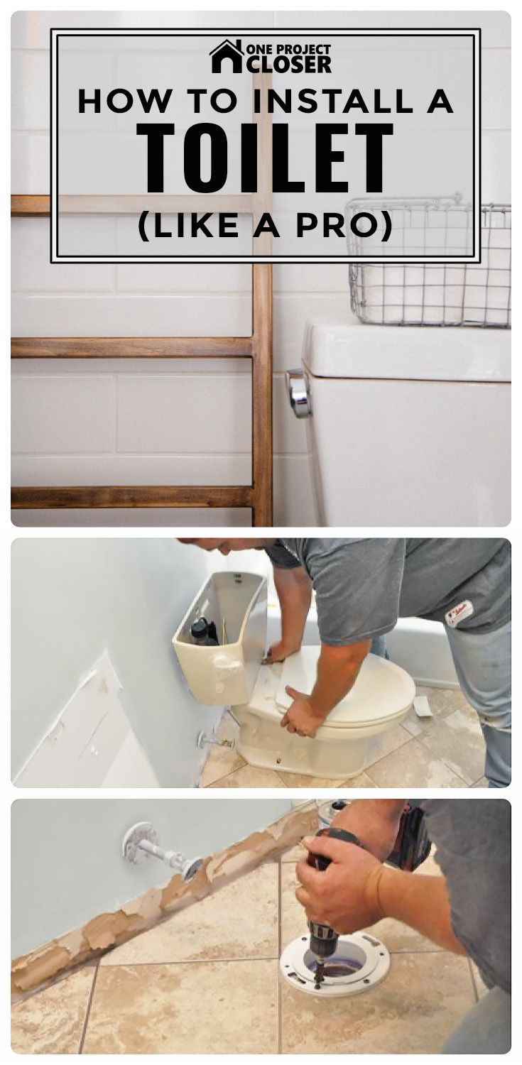 How To Install A Toilet Like A Pro Home Repairs Toilet Installation Home Improvement Projects