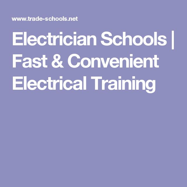 Electrician Schools | Fast & Convenient Electrical Training