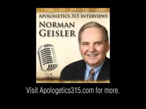 Norman Geisler interviewed by Apologetics315