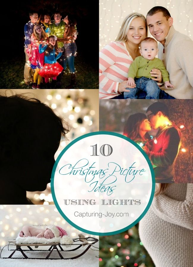 10 Christmas Picture Ideas Using Lights - get inspired to have fun with your family photo this year!| Capturing-Joy.com