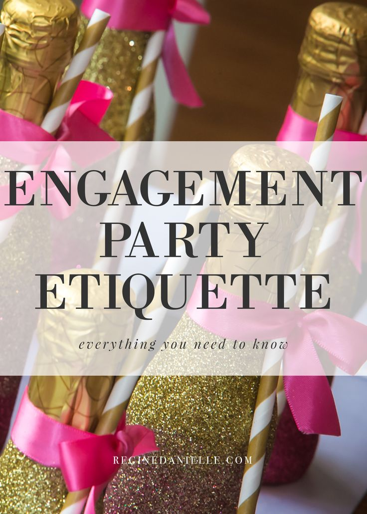 What better way to celebrate those nuptials than with a beautiful engagement party? Here, we'll answer all your engagement party etiquette questions.