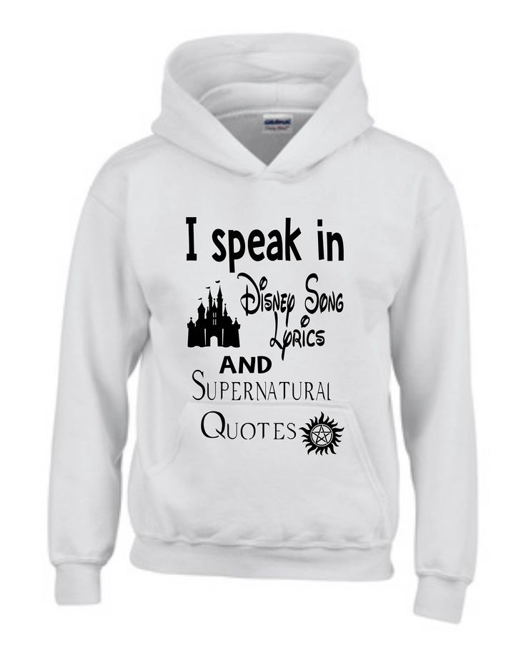 Excited to share the latest addition to my #etsy shop: I speak in Disney Song Lyrics and Supernatural Quotes,Disney shirt,Supernatural shirt,Supernatural Hoodie,Disney Hoodie,Funny Disney shirt, http://etsy.me/2CjWOrY #clothing #disneyshirt #supernaturalshirt #supernat