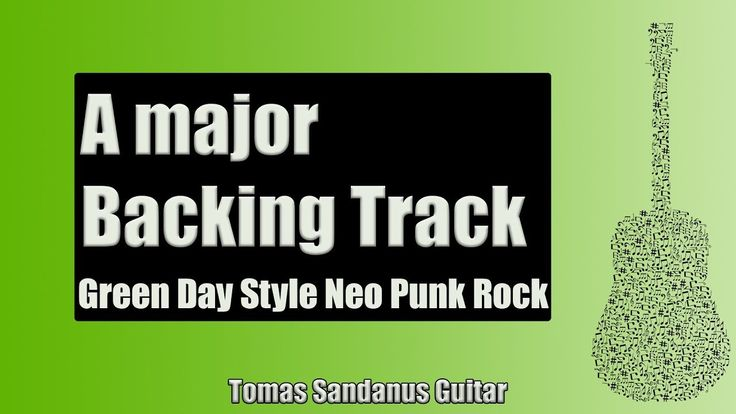 Guitar Backing Track Jam in A Major | Green Day Style Neo Punk Rock