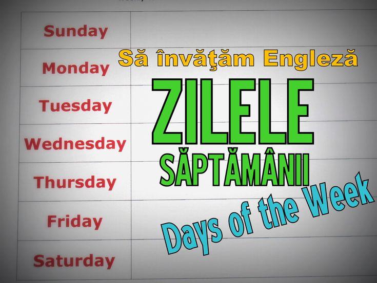 Sa invatam engleza ZILELE SAPTAMANII / DAYS OF THE WEEK - Let's Learn En...