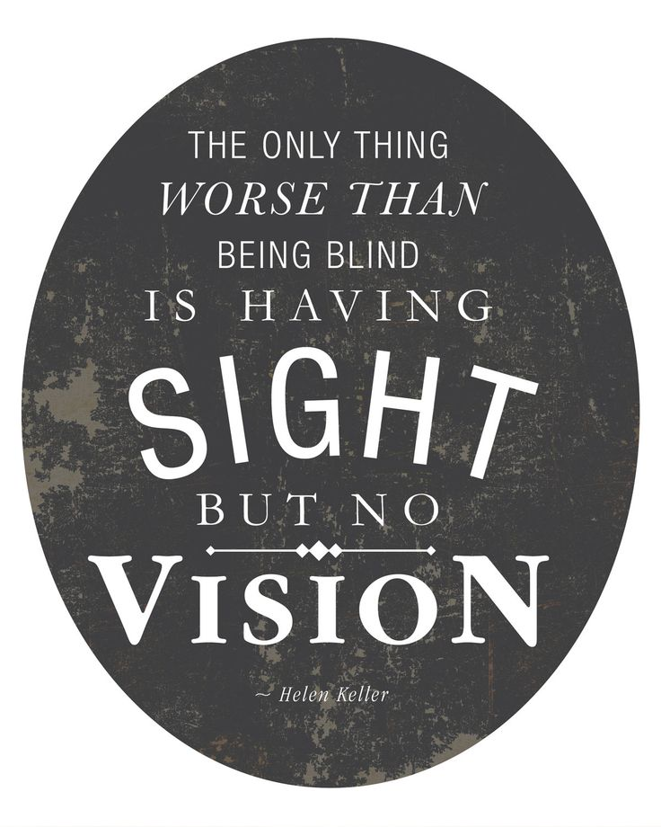 Sight But No Vision - Quote by Helen Keller 8x10 Art Print. $19.00, via Etsy.