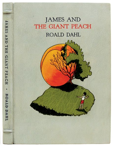 DAHL, Roald - James and the Giant Peach. A Children's Story - Illustrated by Nancy Ekholm Burkert. First edition, first printing. A fantastic example of the Chelsea Bindery's work.