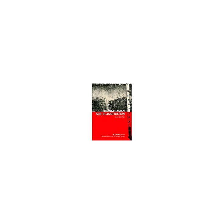 The Australian Soil Classification ( Australian Soil and Land Survey Handbooks) (Paperback)