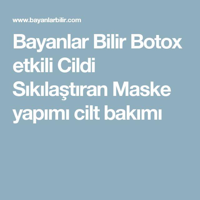 Bayanlar Bilir Botox etkili Cildi Sıkılaştıran Maske yapımı cilt bakımı