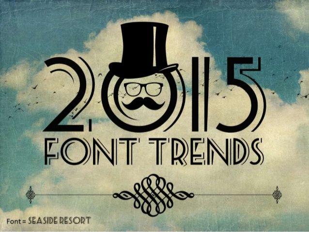 2015 Font Trends For Presentations