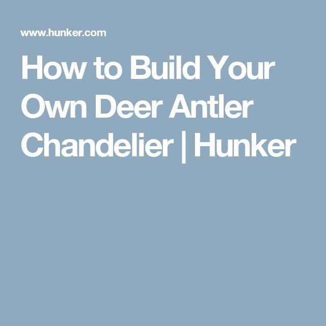 How to Build Your Own Deer Antler Chandelier | Hunker