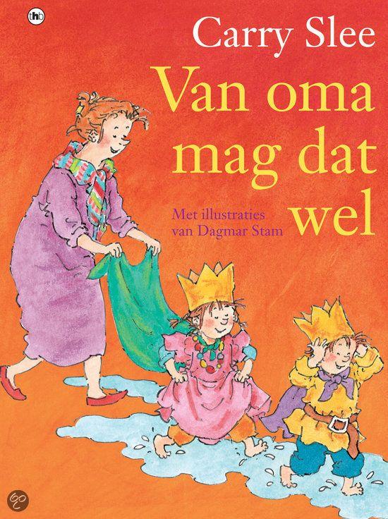 Carry Slee, 'van oma mag het wel'. Dit boek heb ik achter gelaten bij de kleuters voor de kinderboekenweek. Geweldig voorleesboek als je het mij vraagt!! Echt een aanrader!