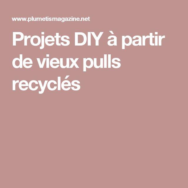Projets DIY à partir de vieux pulls recyclés