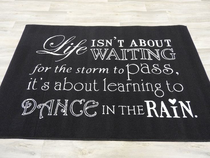 Dance In The Rain Quote Mat Size: 100 x 150cm