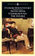 Notes from Underground & The Double