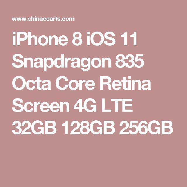 iPhone 8 iOS 11 Snapdragon 835 Octa Core Retina Screen 4G LTE 32GB 128GB 256GB