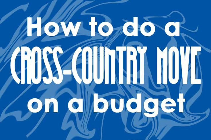 7 tips to moving cross-country on a budget @Liz Mester Mester Brownlow