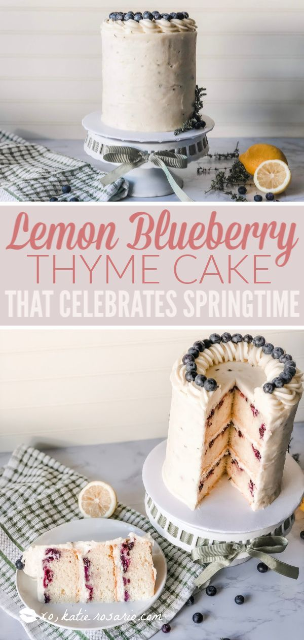 Lemon Blueberry Thyme Cake Katie Rosario Recipe Cake Recipes Lemon Blueberry Just Cakes