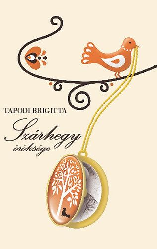 Tapodi Brigitta: Szárhegy öröksége   bookline
