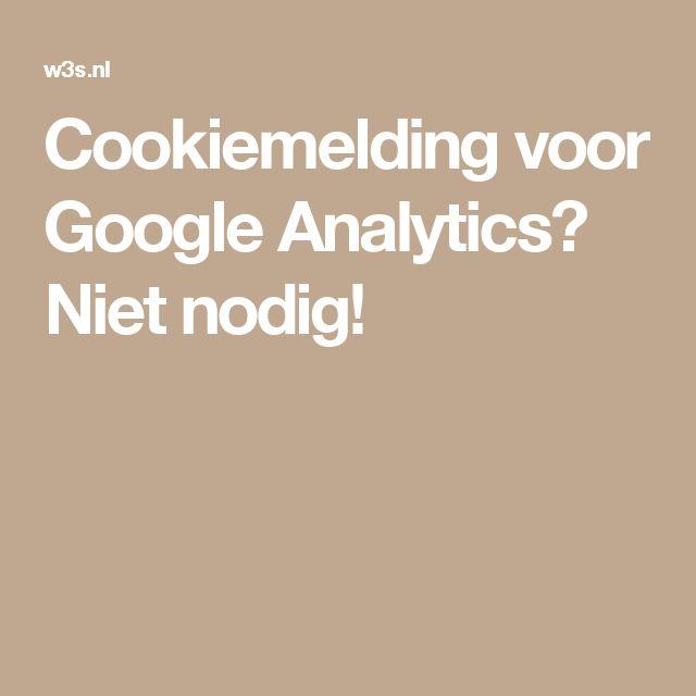 Cookiemelding voor Google Analytics? Niet nodig!