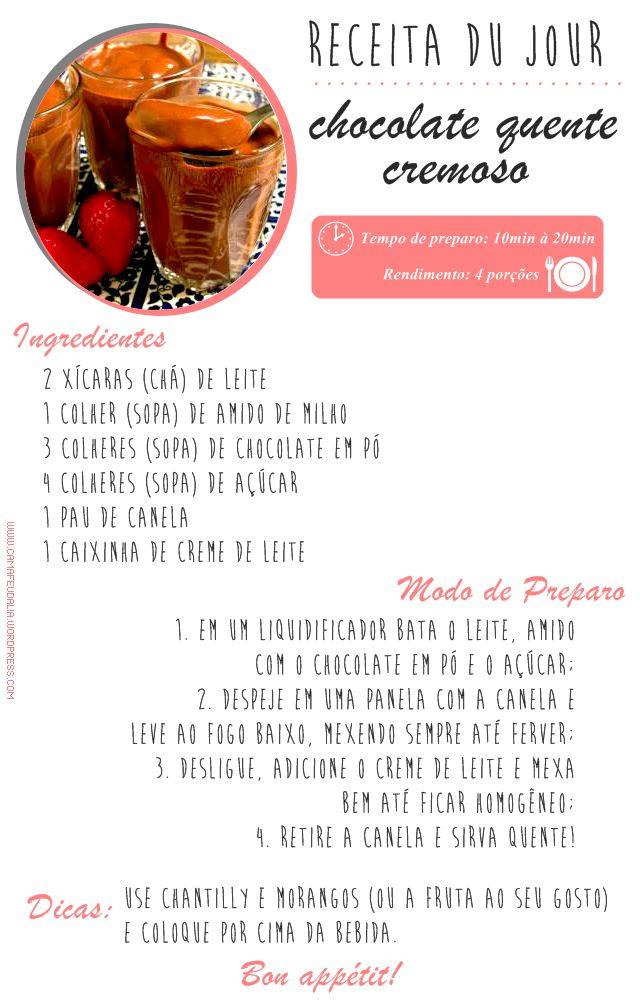 Receitinha du jour: Chocolate quente cremoso!
