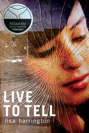 YA thriller LIVE TO TELL by Lisa Harrington is the winner of the 2014 OLA White Pine Award for Fiction!