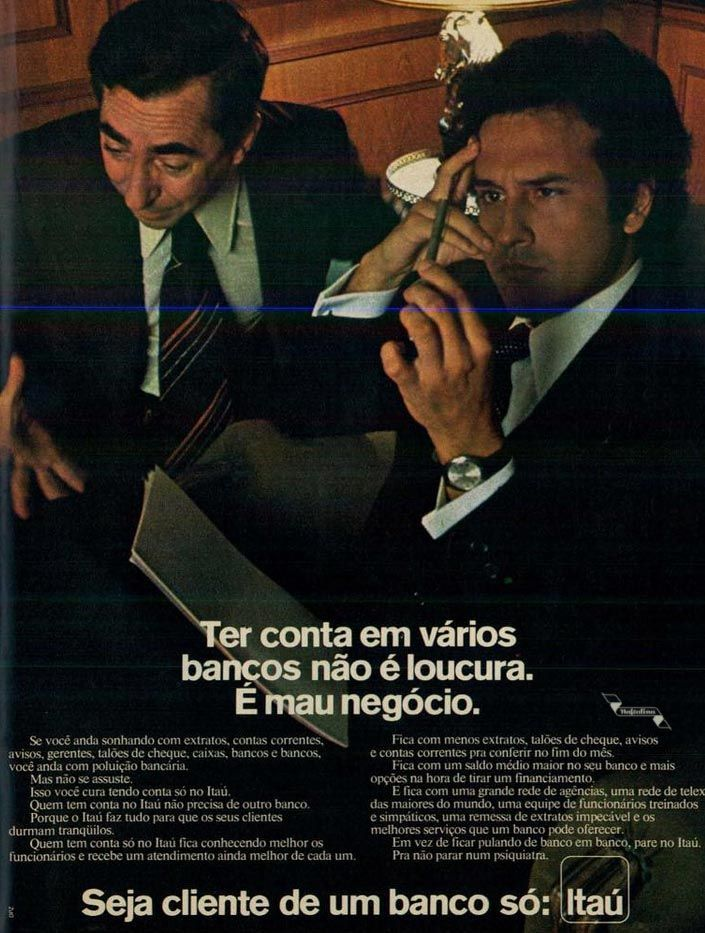 Banco Itaú #Brasil #anos70 #retro #anunciosAntigos #vintageAds