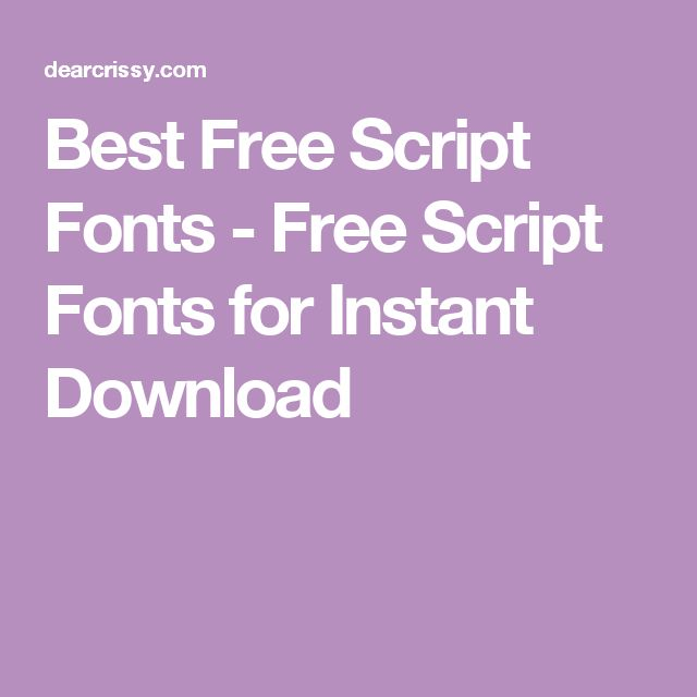 Best Free Script Fonts - Free Script Fonts for Instant Download