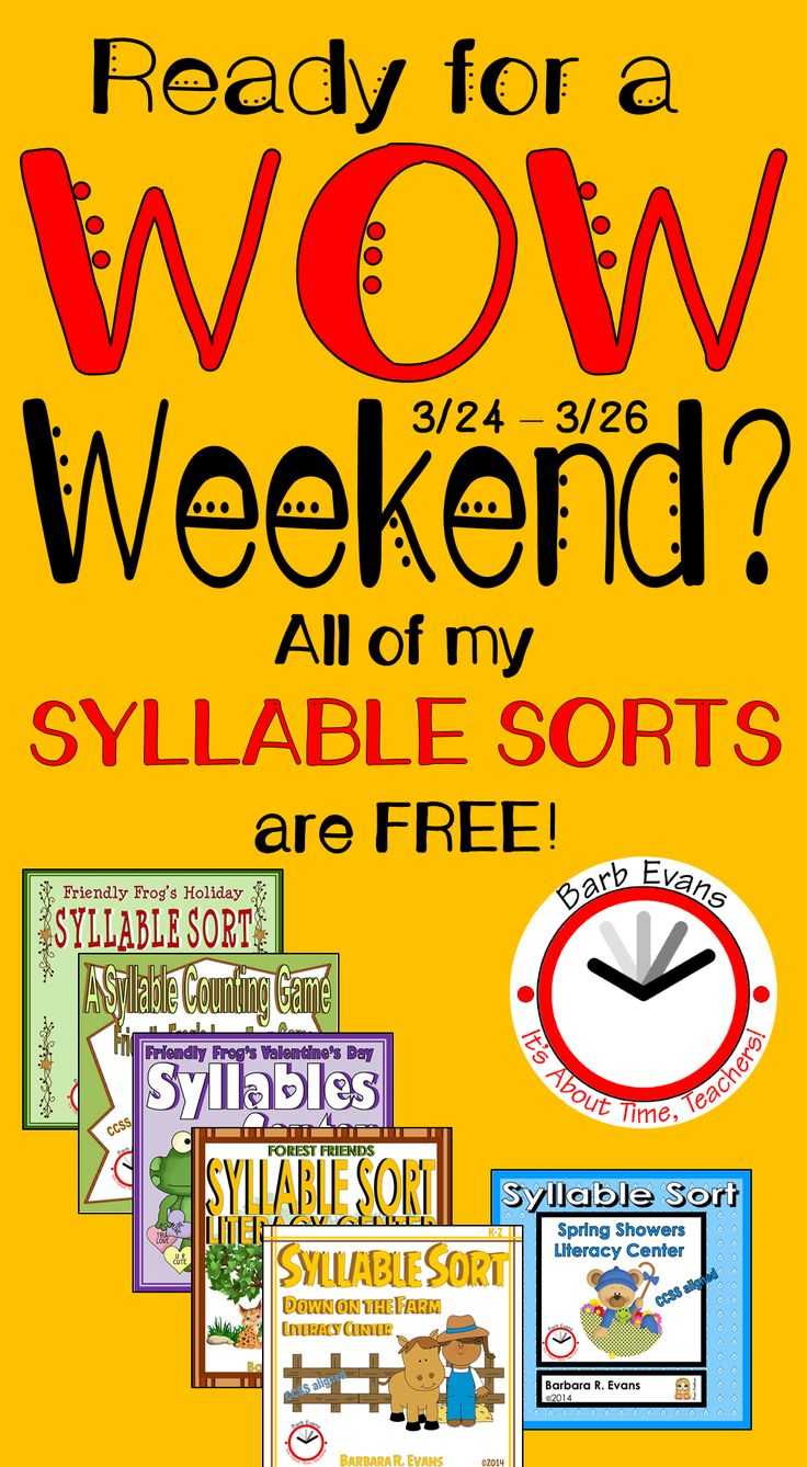 WOW!  It's the WEEKEND!  And, you can get any/all of my syllable sorts for FREE!  TYIA for leaving TPT feedback.