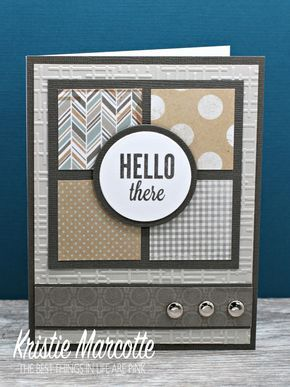 masculine card by Kristie Marcotte, could use up some scraps to make something like this