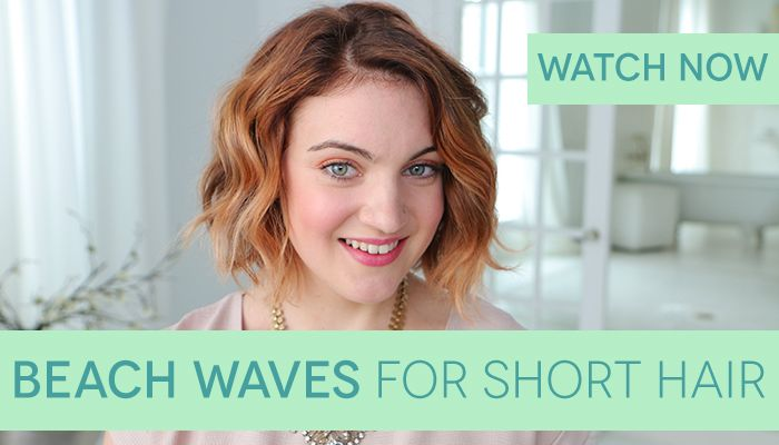 How To Get Beach Waves For Short Hair Curls Wands And