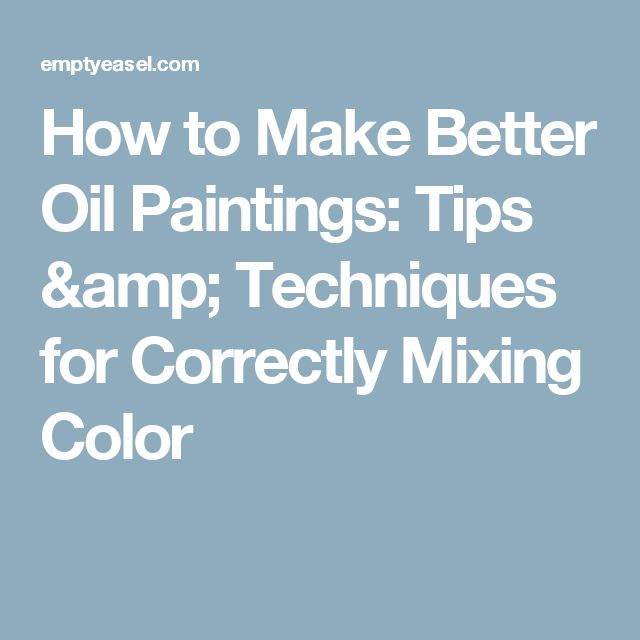 17 best ideas about oil painting tips on pinterest oil for Which paint is better