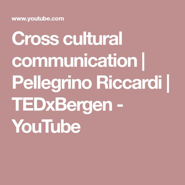 Cross cultural communication | Pellegrino Riccardi | TEDxBergen - YouTube