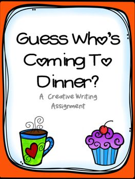 This writing activity encourages your students to think about whom they would most like to share a meal with and get to know better.  Included in this product are:-instructions-scenario for students-brainstorm recording sheet-graphic organizer-essay organizerand...- final copy writing sheets