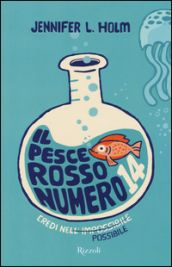 Il pesce rosso numero 14- da 10 anni- La maestra della scuola materna regala a tutti i bambini della classe un pesce rosso, per insegnare loro qualcosa sul senso della vita. Il pesce di Ellie, però, si rivela stranamente longevo e la bambina dovrà attendere la quinta elementare per scoprire che sua mamma, nel corso degli anni, le ha comprato ben dodici pesci rossi per nascondere la morte del primo. Il pesce rosso numero quattordici, quello che insegnerà a Ellie qualcosa sul senso della vita
