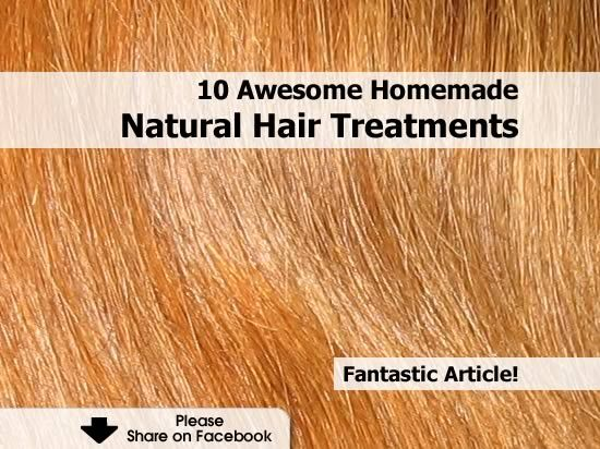10 Awesome Homemade Natural Hair Treatments - http://www.hometipsworld.com/10-awesome-homemade-natural-hair-treatments.html