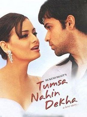 Tumsa Nahin Dekha: A Love Story (2004) Hindi Movie Online in HD - Einthusan  Emraan Hashmi, Dia Mirza, Anupam Kher Directed byAnurag Basu Music byNadeem-Shravan 2004 [UA]