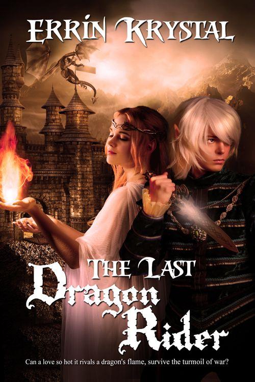 The Last Dragon Rider (The Wild Realms of Véneanár #1) by Errin Krystal