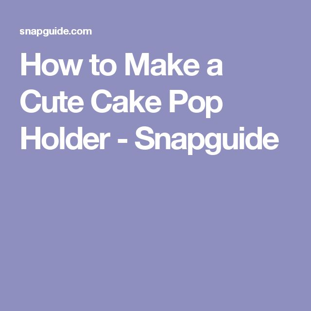 how to make your own cake pop stand