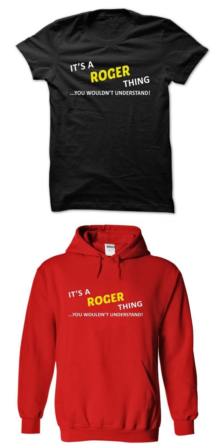 Roger Sterling T Shirt Its A Roger Thing#8230; You Wouldnt Understand! #i #love #roger #federer #t #shirt #one #piece #jolly #roger #t #shirt #roger #federer #t #shirt #malaysia #roger #federer #t #shirts #buy #online