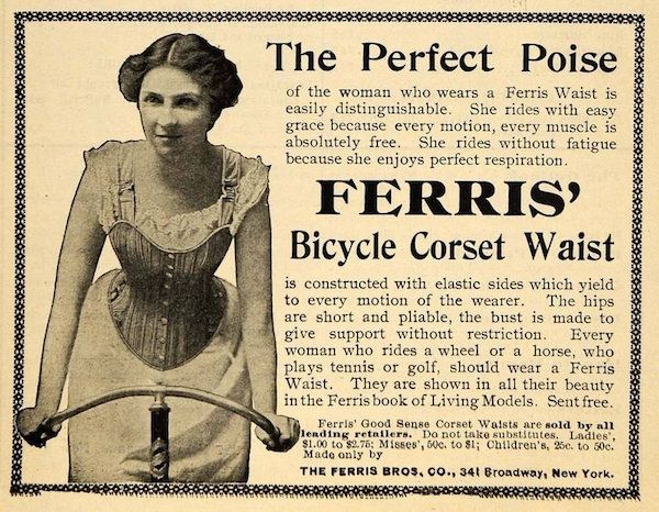 When safety bicycles became popular with women, corset manufacturers responded by offering corsets adapted for biking. (Advertisement from the Chrismans' collection, from ThisVictorianLife.com)
