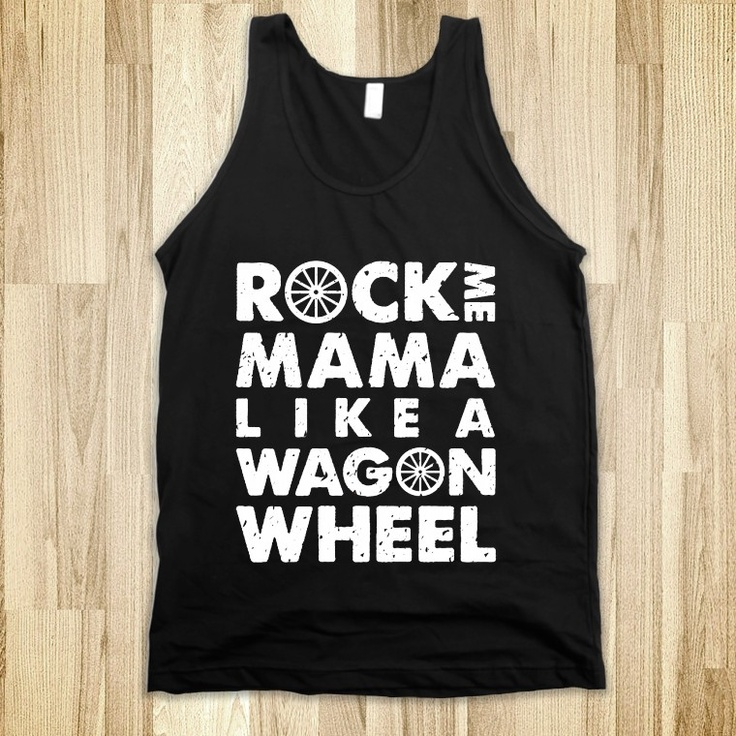 Rock Me Mama Tank Top Black and White Edition: Tees Shirts, Jay Gatsby, American Apparel, Glen Coco, Girls Problems, Totes Bags, Mean Girls, Life Mottos, True Stories