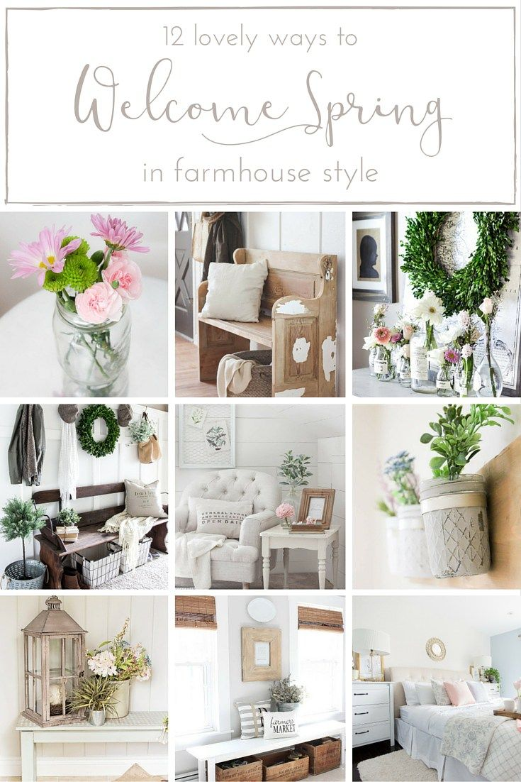 Farmhouse Spring Decor 12 Lovely Ways to