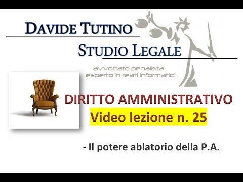 Diritto Amministrativo Video lezione n.25 : Il potere ablatorio della P.A.