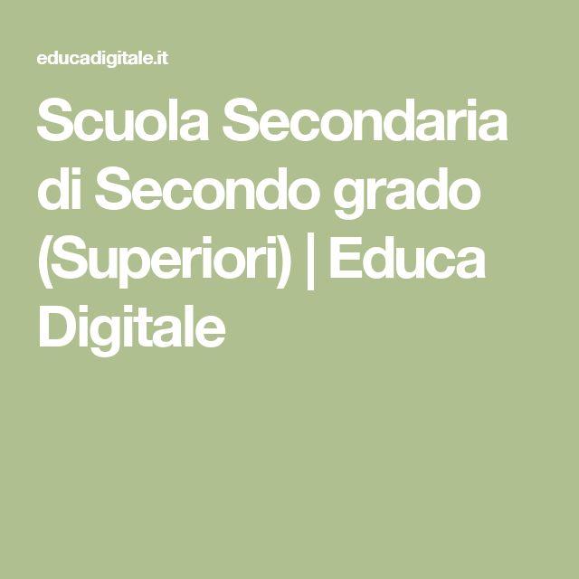 Scuola Secondaria di Secondo grado (Superiori)   Educa Digitale