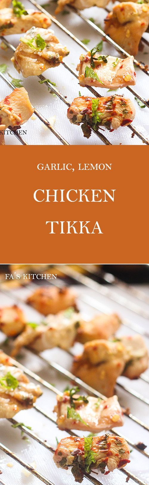 Garlic Lemon Chicken Tikka recipe, a great starter that is simply mouth watering. It is so delicious and drooling that you will never have enough of it.