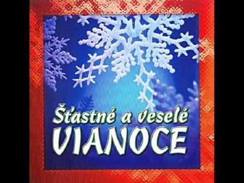 Slovak Christmas Carols▶ Slovenské Vianočné koledy - Šťastné a veselé VIANOCE - YouTube